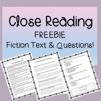 Close Reading - Fiction Passage and Comprehension Questions - FREEBIE!