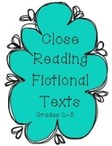 Close Reading Fictional Texts Comprehension Questions