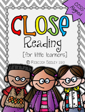 Close Reading: For Little Learners