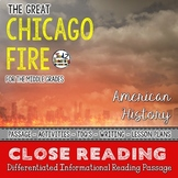 The Great Chicago Fire Reading Passage - Differentiated Close Reading