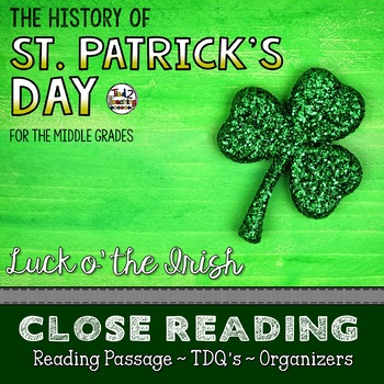 St. Patrick's Day History Close Reading Passage with Text Dependent Questions