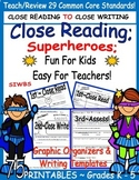 Story Elements Close Reading Superheroes. grades 1 - 5