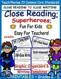 Story Elements Close Reading Superheroes. grades 1 - 5