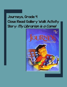Close Reading Posters for Grade 4 Journeys Story My Librarian is A Camel