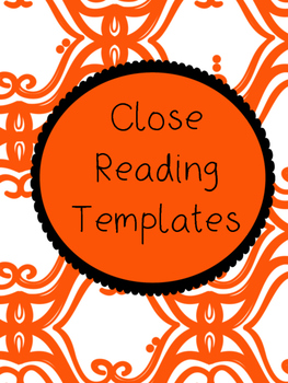 Close Reading Graphic Organizer and Template