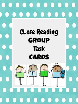 Close Reading Group Task Cards
