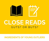 Close Reading: Guts? Or Buts?