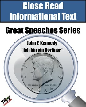 "Close Reading Nonfiction ""Great Speeches"" JFK ""Ich bin ein"