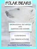 Polar Bears Close Reading Informational Text
