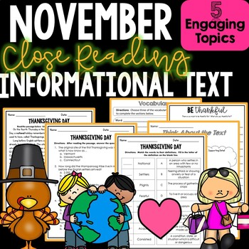 Close Reading Informational Text and Comprehension - Month of November