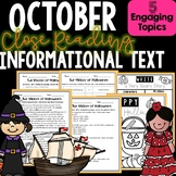 Close Reading Informational Text and Comprehension - Month of October