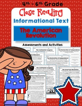 Close Reading Informational Text and Comprehension - The American Revolution