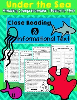 Close Reading Informational Text and Comprehension - Under the Sea