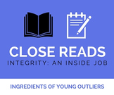 Close Reading: Integrity