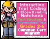 Close Reading Interactive Notebook Informational Text: Coding/ Structures/Genres