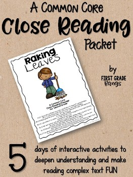 Close Reading Interactive Story for 2nd grade - Raking Leaves