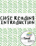 Close Reading Introduction