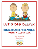 Kindergarten Close Reading: Let's Dig Deeper