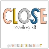 Close Reading Kit