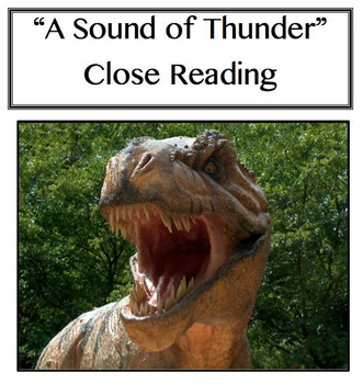 """""""A Sound of Thunder"""" Close Reading Lesson"""