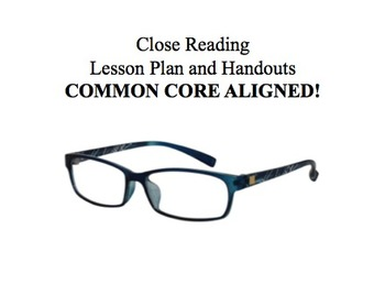 Close Reading Lesson Plan and Handouts