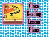 Close Reading - Lesson Plans