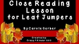 Close Reading Lesson for Leaf Jumpers