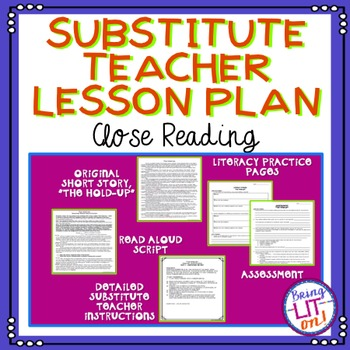 Substitute Teacher Lesson Plan - Close Reading Literature