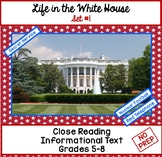 Close Reading: The Secret Service-Life in the White House Set #1