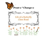 Close Reading ~ Life of a Butterfly: Expository Text Respo