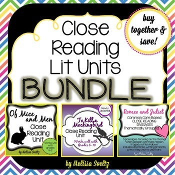 Close Reading Literature Bundle - OfMice&Men, Romeo&Juliet, ToKillaMockingbird