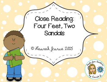 Close Reading Literature: Four Feet, Two Sandals {Citing Textual Evidence}