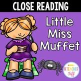 Close Reading: Little Miss Muffet