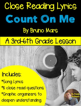 """Poetry They Will LOVE: Close Reading Lyrics: Bruno Mars """"Count On Me"""""""