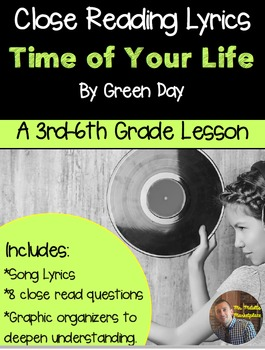 """Poetry They Will LOVE: Close Reading Lyrics: """"Time of Your Life"""" by Green Day"""