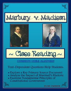 Close Reading: Marbury v. Madison Supreme Court Decision