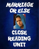 Close Reading - Marriage or Else (can be used with McCormick's, Sold)