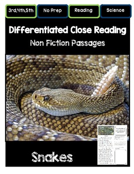 Close Reading 3rd, 4th, 5th, 6th Grade Non Fiction Reading Passages:  Snakes