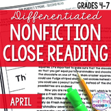 April Differentiated Nonfiction Close Reading Texts and Ac