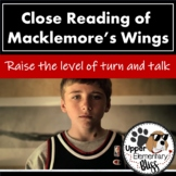 Close Reading Of Macklemore's Wings to Raise the Level of