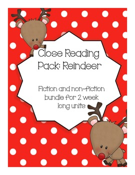 Close Reading Pack: Reindeer {Common Core Reading Skills}