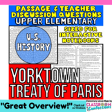 Battle of Yorktown and Treaty of Paris: Non-Fiction Readin