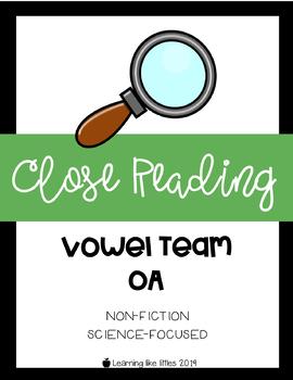 Close Reading Passage & Comprehension - Vowel Team: OA