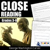 Close Reading Passages - George Washington Carver