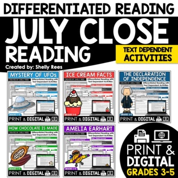 Close Reading Passages - July-Themed - Differentiated Read