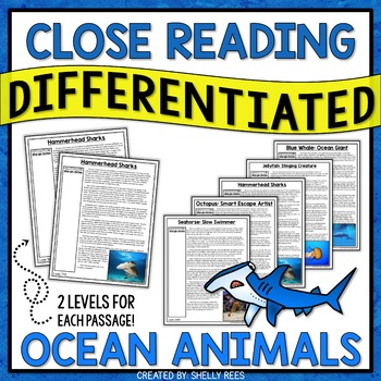Close Reading Passages - Ocean Animals - Differentiated Reading Passages