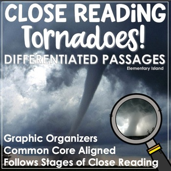 Close Reading Passages and Questions for Tornadoes!