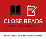 Close Reading: Perspective