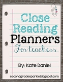 Close Reading Planners for Teachers