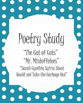 Close Reading - TS Elliot & Shel Silverstein - Thematic Poetry unit